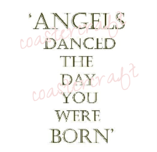 angles danced the day you were born