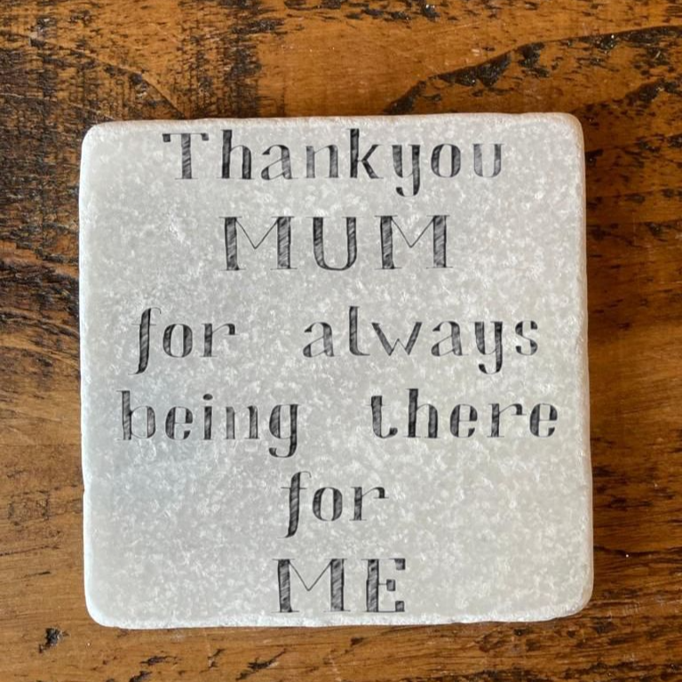 Thank You Mum For Always Being There For Me